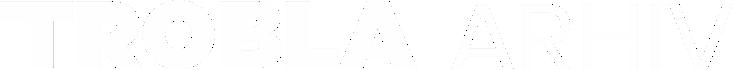 Trobla Velike Lašče | TROBLA arhiv